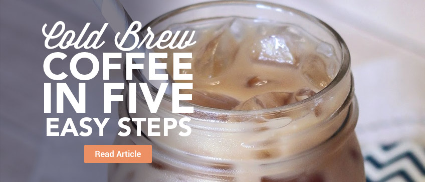How to Make Cold Brew Iced Coffee in 5 Easy Steps