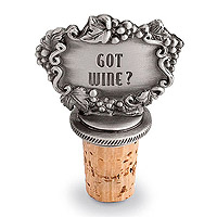 Got Wine? Pewter Bottle Stopper